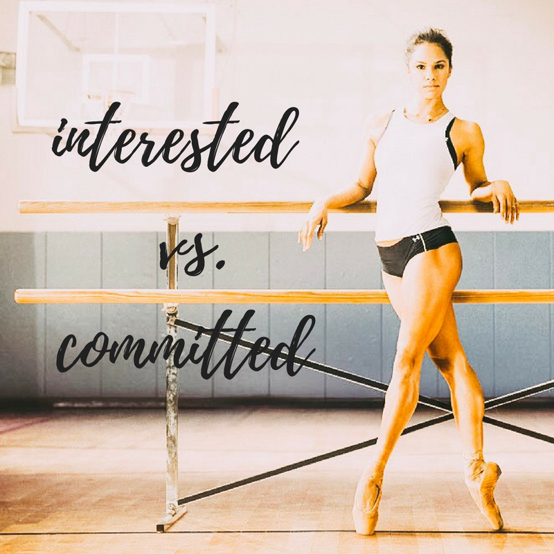 Interested Vs. Committed